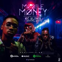 MUSIC: Mobile Money - KC Blinks ft Bshine x Jeriq