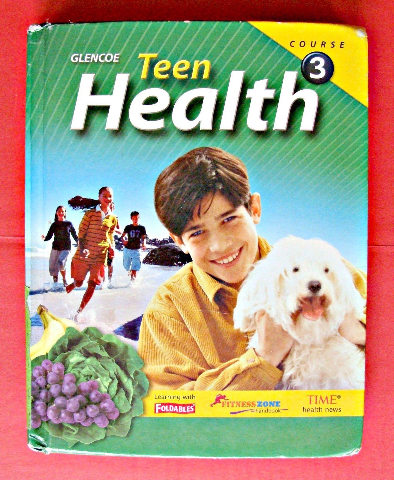 Glencoe Teen Health Course 3 Middle School Textbook Book 7