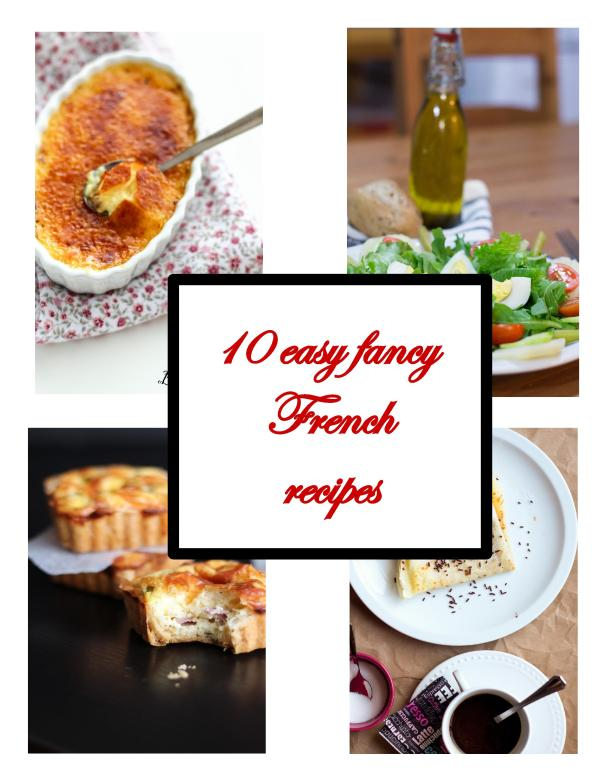 10 easy fancy french recipes