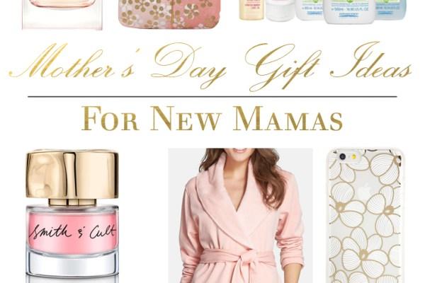 Mother's Day Gift Ideas for New Mamas | BondGirlGlam.com