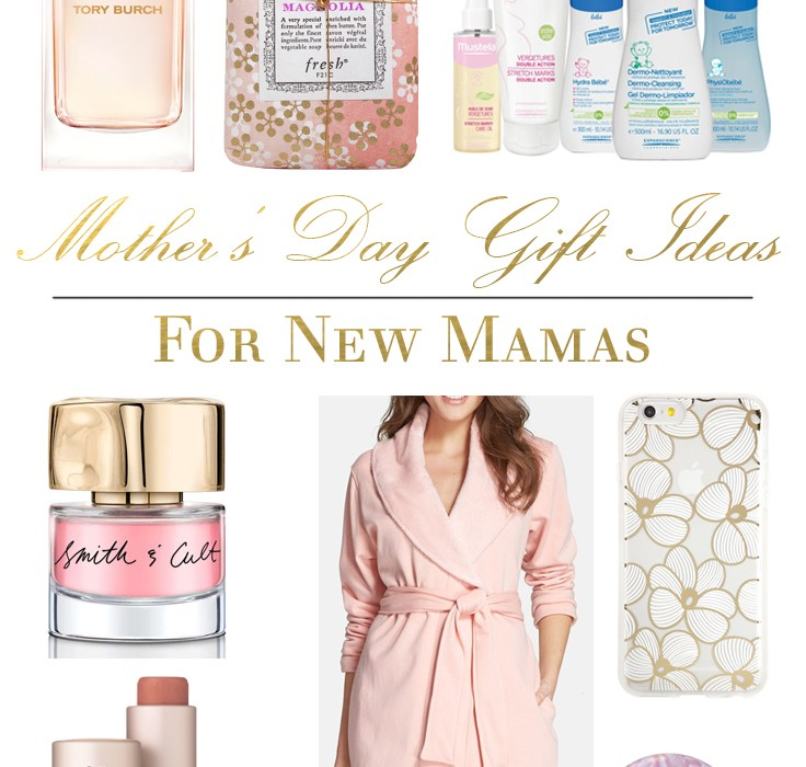 Mother's Day Gift Ideas for New Mamas | BondGirlGlam.com
