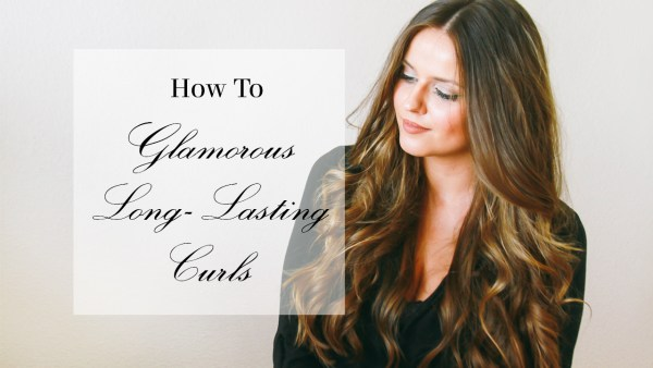 How To // Glamorous Long-Lasting Curls | BondGirlGlam.com