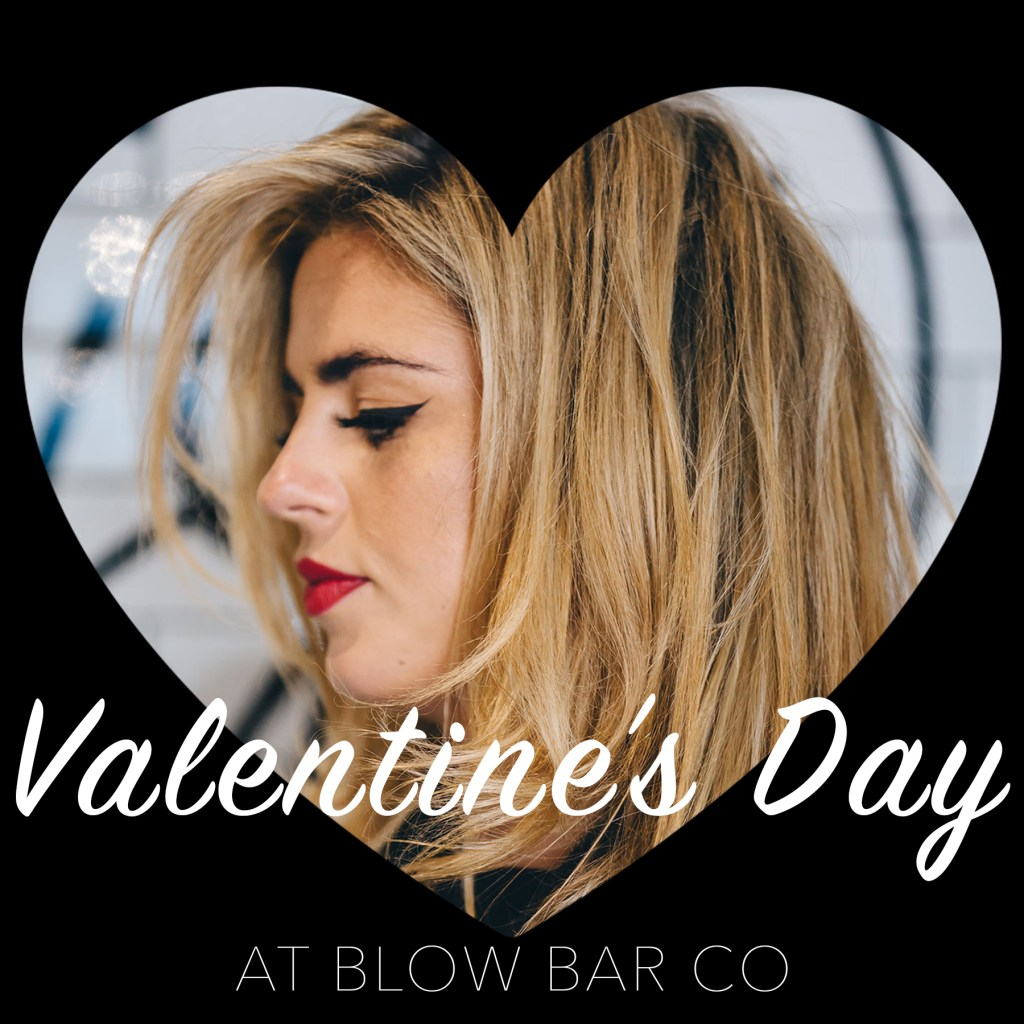 Blow Bar Co Valentine's Day image with woman posing inside love heart.