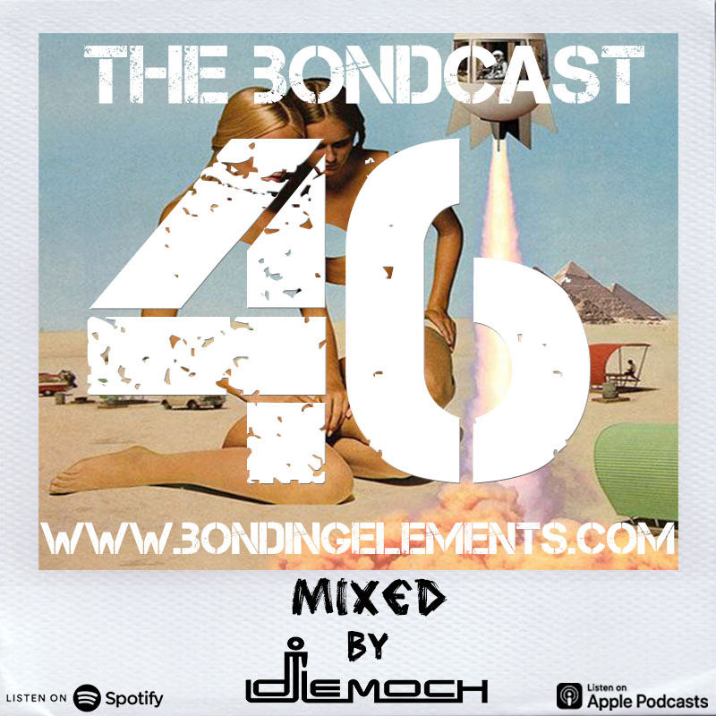 The Bondcast EP046 Mixed by LeMoch
