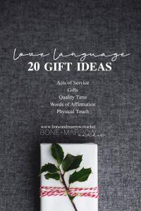 Love Language Gift Ideas by Bone+Marrow Market