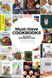 Must-have cookbooks for each Enneagram Type