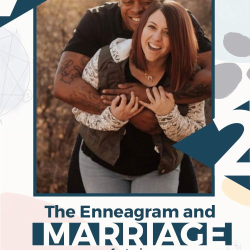 Enneagram and Marriage | Amanda and Marquis