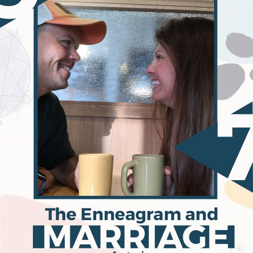 Enneagram and Marriage | Amy and Spencer