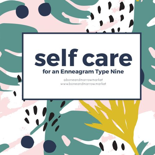 Self Care for an Enneagram 9