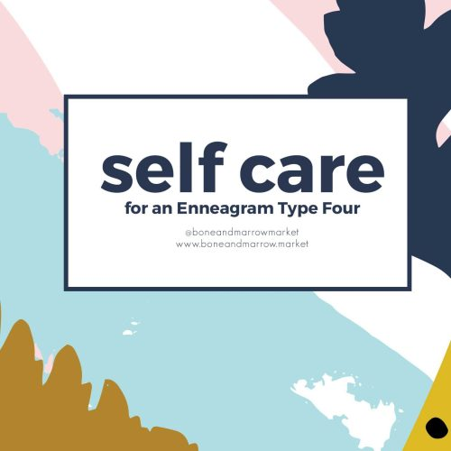 Self Care Practices for an Enneagram 4