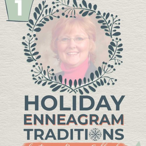 Holiday Enneagram Traditions   Donna Gallagher
