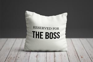 Reserved for the Boss Pillow