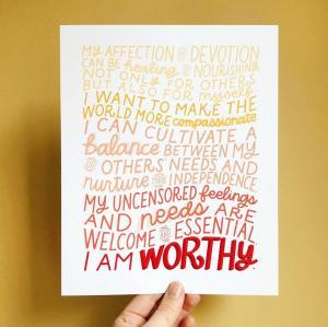 I Am Worthy Affirmation Print