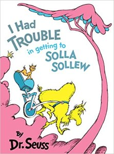 I Had Trouble Getting into Solla Sollew