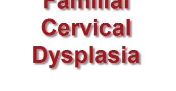 Familial Cervical Dysplasia