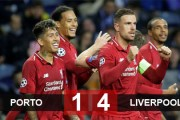 Porto 1-4 Liverpool (chung cuộc 1-6): The Kop thẳng dễ trên sân khách