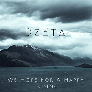 DzEta – We Hope For A Happy Ending (EP)