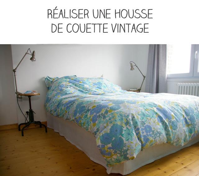 Diy Réaliser Une Housse De Couette Vintage