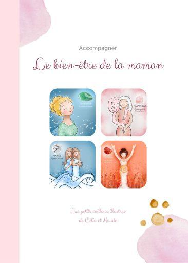 Le bien-être de la Maman - Les petits cailloux illustrés