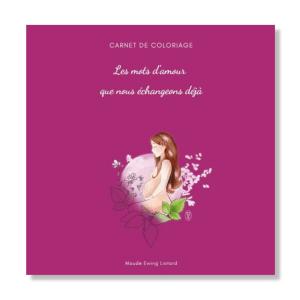 Coloriage Grossesse et naissance : les mots d'amour que nous échangeons déjà bonne nuit mon ange