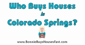 Who Buys Houses in Colorado Springs