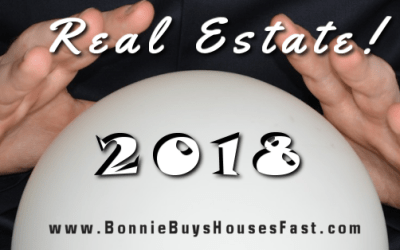 Real Estate! What's in Store for 2018?!?