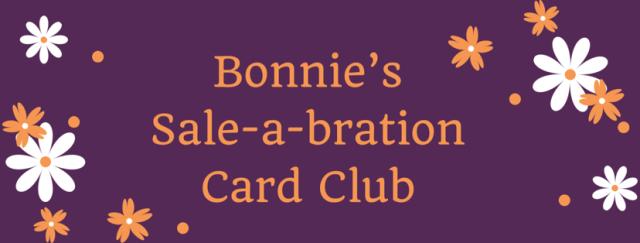 #bonniestamped #stampinup #cardclub #salebration