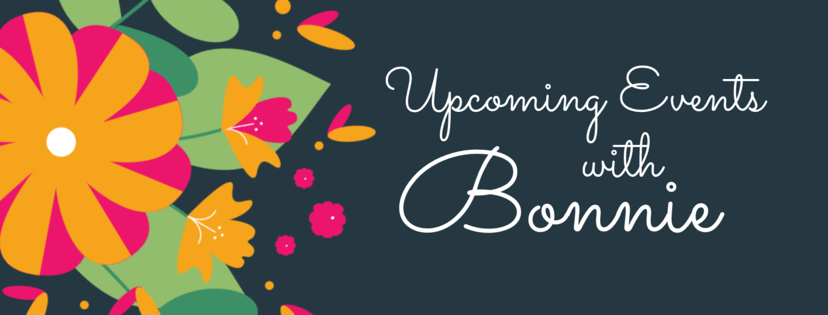 Upcoming Events with Bonnie