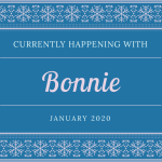 January 20: Currently Happening with Bonnie