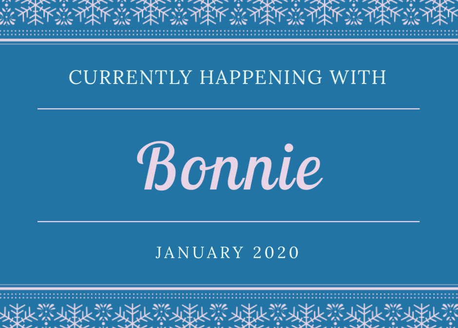 January 20th:  Currently Happening with Bonnie