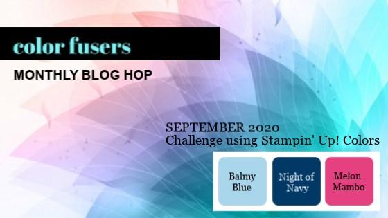Color Fusers Blog Hop September 2020