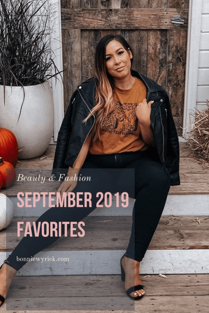 MONTHLY FAVS: September 2019