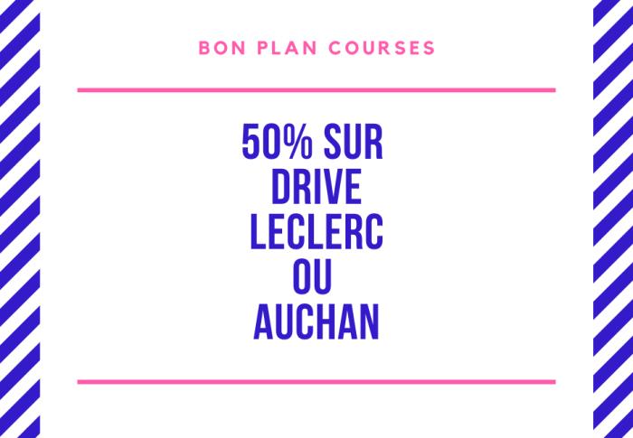 20€ de réduction sur votre drive Leclerc ou Auchan pour un panier de 50€ !!!
