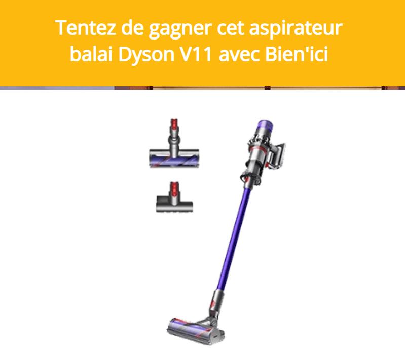 Concours du 05 janvier 2021 : aspirateur balai Dyson V11 avec Bien'ici