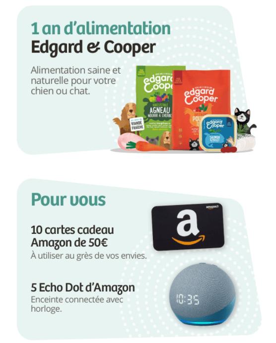 Read more about the article Concours du 02 janvier 2021 :   1 an d'alimentation Edgard Cooper, des carte cadeaux Amazon et des Echo Dot
