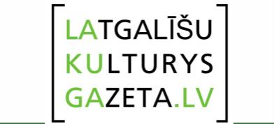 Latgalīšu Kulturys gazeta (portals lakuga.lv)