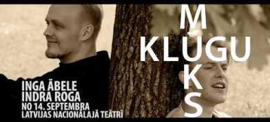 """Latvejis Nacionaluo teatra izruode """"Klūgu mūks"""""""