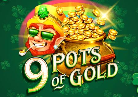 9 Pots of Gold – pronađite zlatni ćup u zemlji djeteline!
