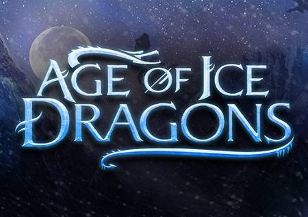 Age of Ice Dragons – samo za najhrabrije!