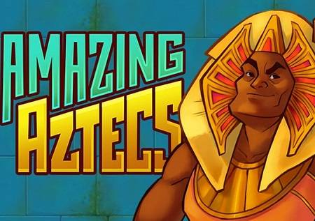 Amazing Aztecs – uz posebne funkcije do SUPER dobitka!