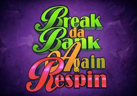 "Break Da Bank Again Respin – ""opelješi"" novac!"