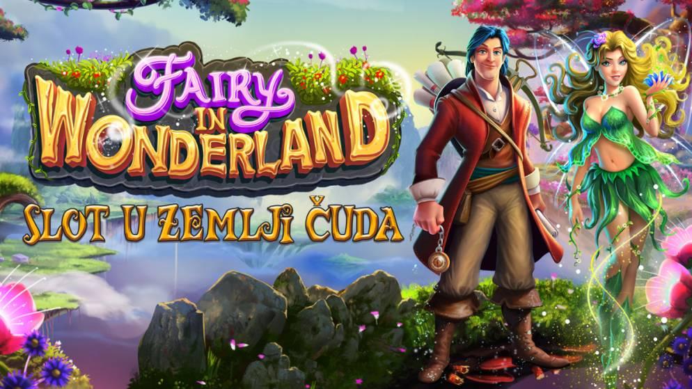 Fairy in Wonderland – zemlja čuda i  bonusa!