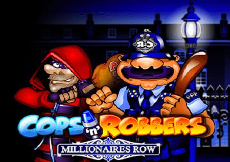 Cops and Robbers:Millionaires Row– zabaviš se plus zaradiš!