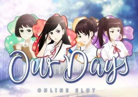 Our Days– ljubavna romantična priča osvaja bonuse!