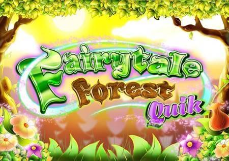 Fairytale Forest Quik– upoznajte čaroban šumski svijet!