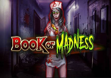 Book of Madness – novi video slot sa zastrašujućom tematikom!