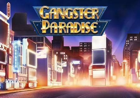 Gangster Paradise – novi slot sa opasno dobrim dobicima!