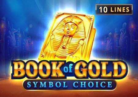 Book of Gold: Symbol Choice– izbor vas vodi do dobitka u kazino igri!