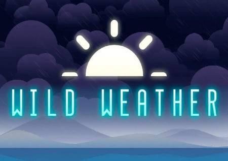 Wild Weather – sjajni dobici sa promjenom klime!
