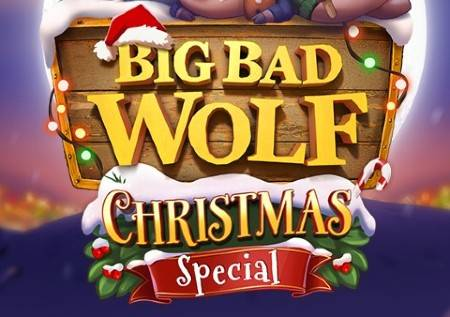 Big Bad Wolf Christmas Special –  slot!